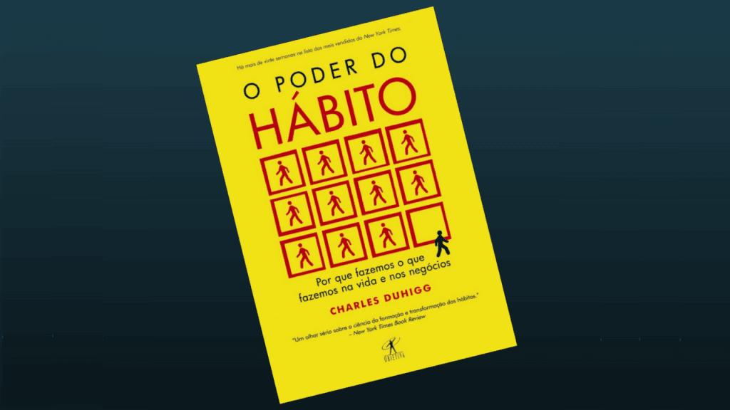 André Lobo - Livro Janeiro/2018 – O Poder do Hábito – Charles Duhigg